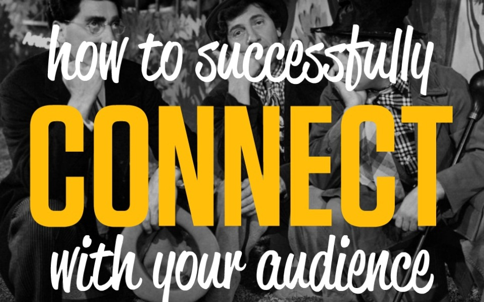How To Connect With Your Audience For Better Conversions in Your Business