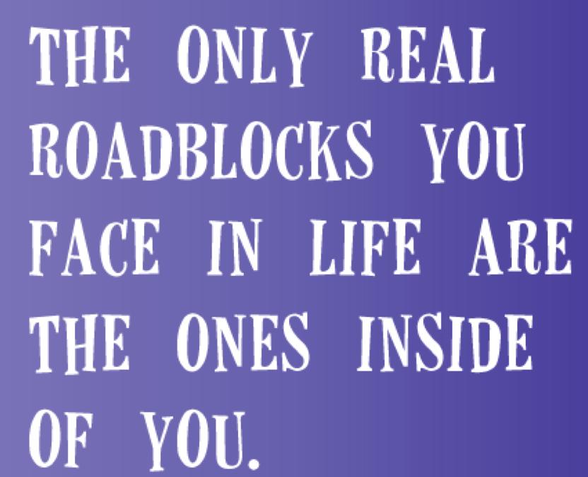 remove roadblocks