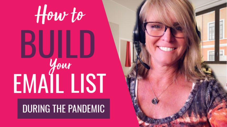 How to Build Your Email List During the Pandemic