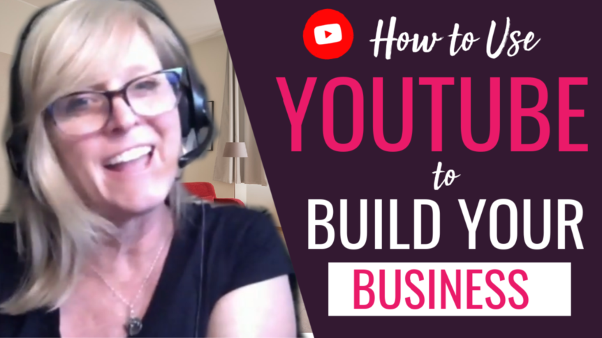 How To Use YouTube to Connect With Your Audience and Build Your Business