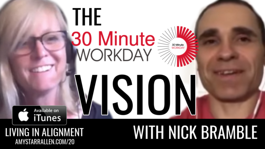 30 Minute Workday Vision- podcast