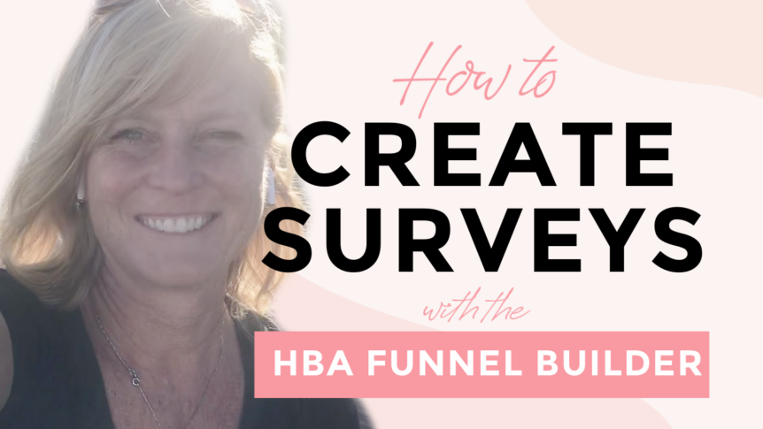 How to create surveys with the HBA funnel builder