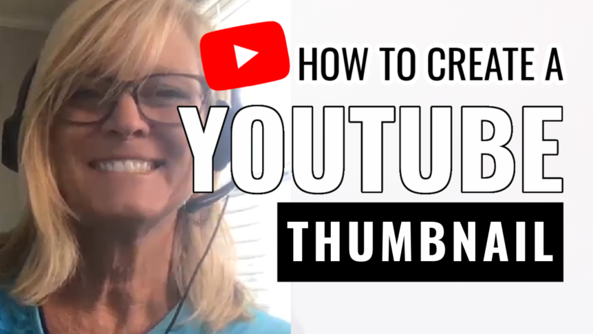 How to Create a YouTube Thumbnail- Easy and Fast