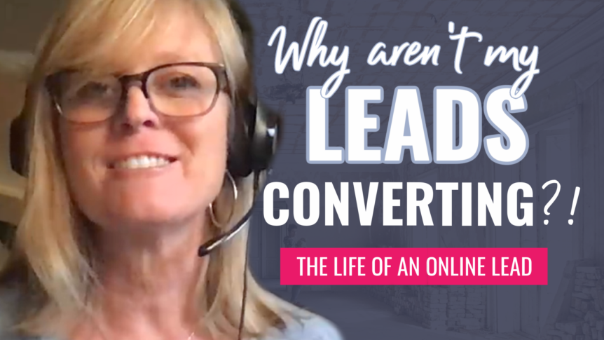 The Life of an Online Lead - Converting Leads to Sales & Why It's Important to Nurture Your List