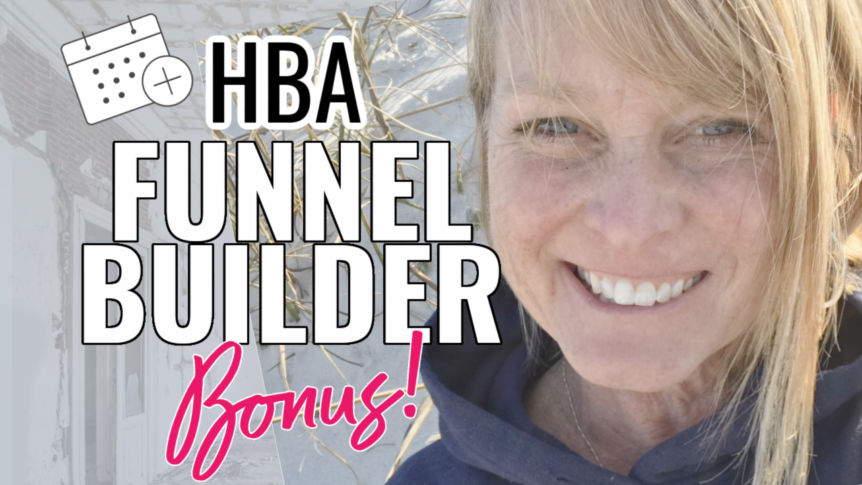 HBA Funnel Builder BONUS- Built in Scheduler Software