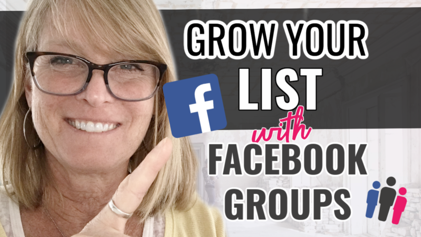 How to Move People From a Facebook Group to Your Email List (3 Ways to Grow Your List With Facebook)