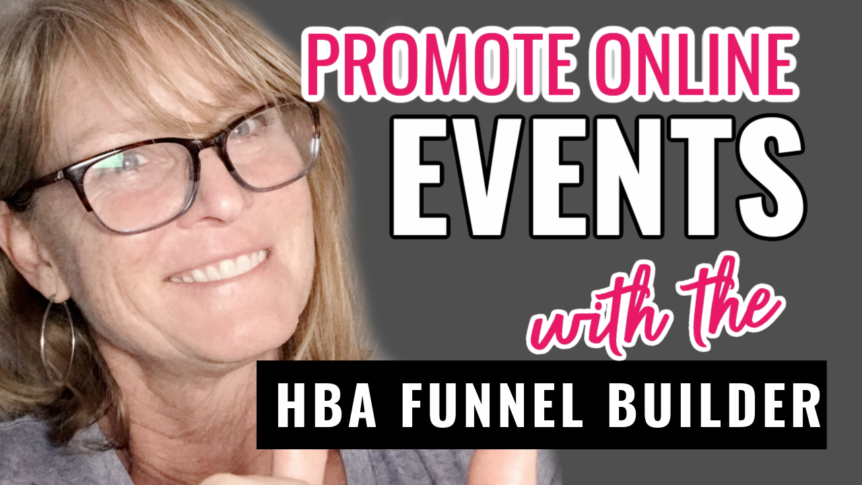 How to Promote a Live Event Using the HBA Funnel Builder