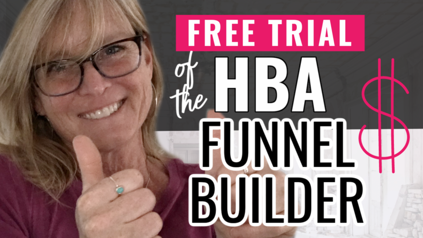 How to Get a Free Trial of the HBA Funnel Builder PLUS 3 Bonuses