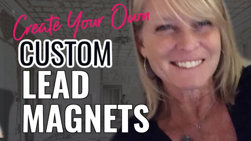 Top 5 Reasons I Love to Create My Own Customized Lead Magnets 1