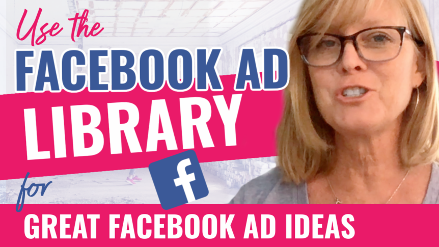 Facebook Ad Library- Get Ideas for Your Facebook Ads and Learn From Industry Leaders